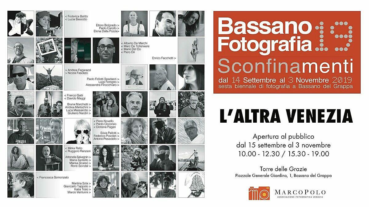 Bassano Fotografia 2019 - Sconfinamenti
